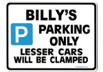 BILLY'S Personalised Gift |Unique Present for Him | Parking Sign - Size Large - Metal faced